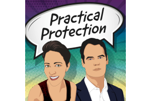 The Practical Protection Podcast has launched