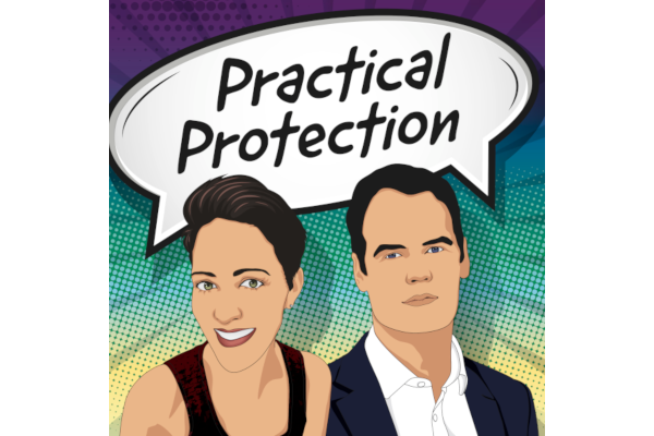 Cover features The Practical Protection Podcast